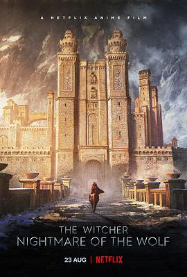 ��ħ�ˣ���֮ج�� The Witcher�� Nightmare of the Wolf